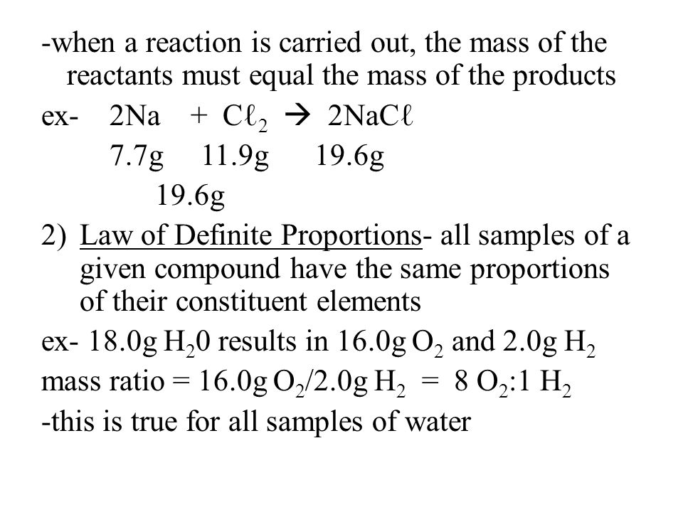 -when a reaction is carried out, the mass of the reactants must equal the mass of the products