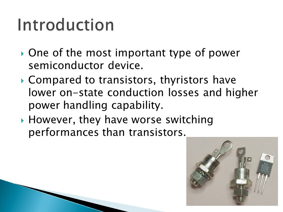 Introduction One of the most important type of power semiconductor device.