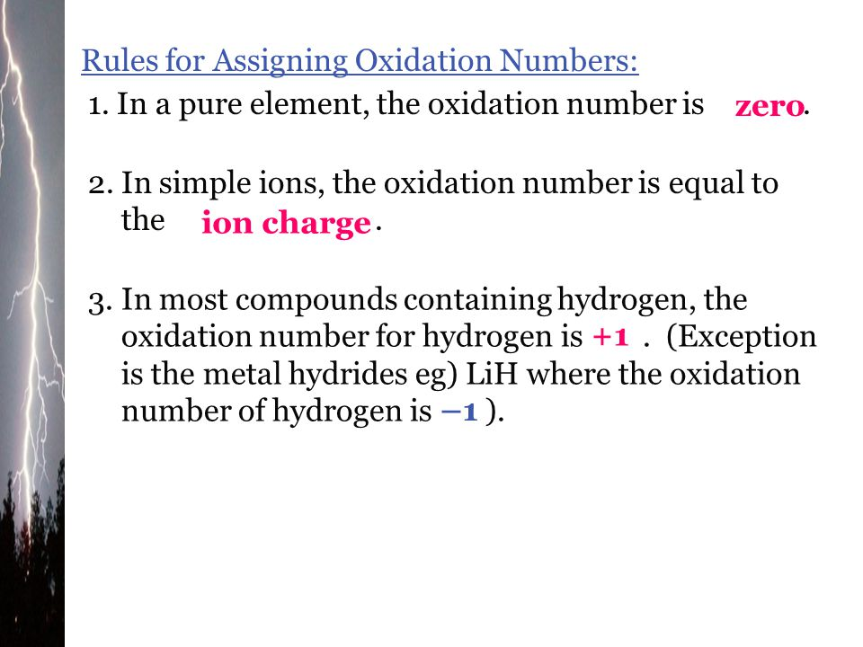 Rules for Assigning Oxidation Numbers: