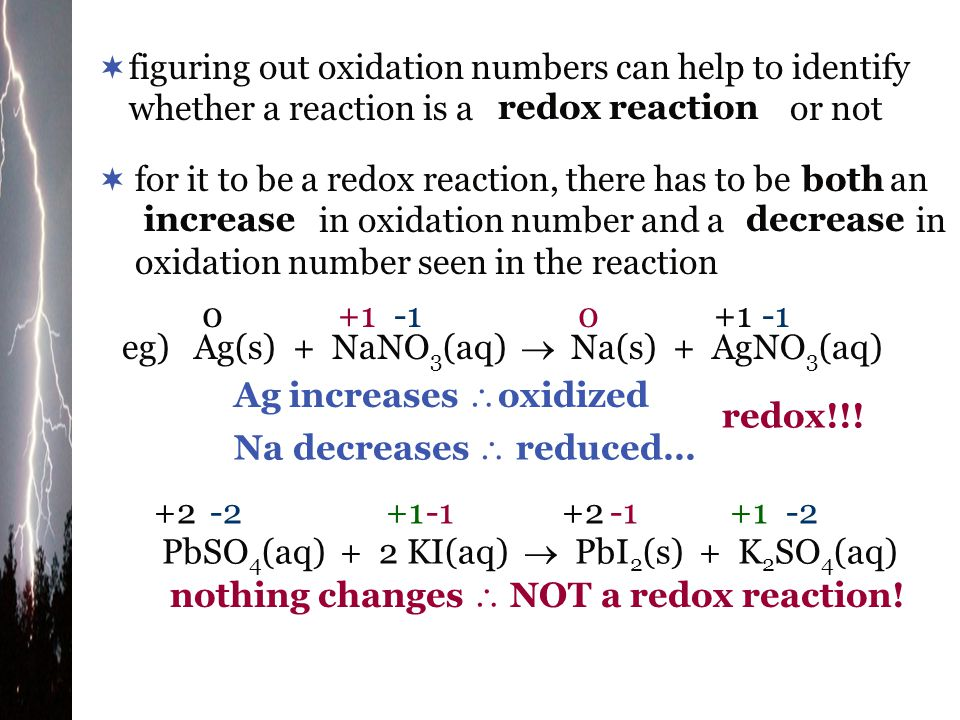 figuring out oxidation numbers can help to identify whether a reaction is a or not