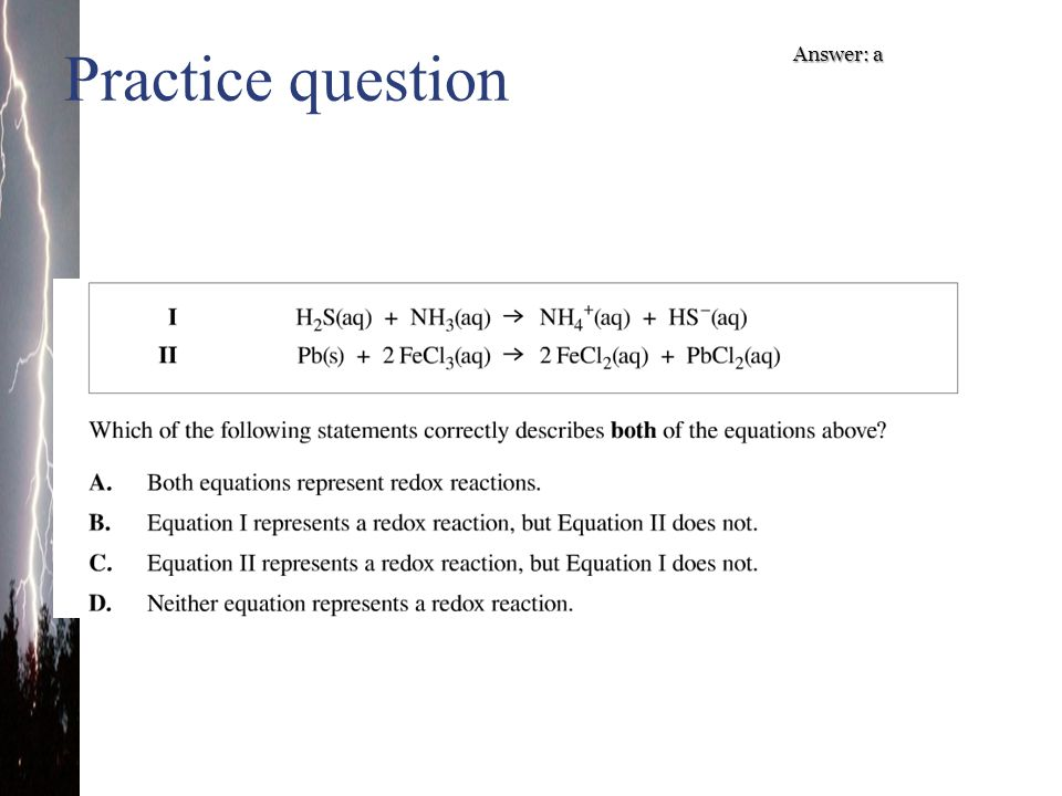 Practice question Answer: a