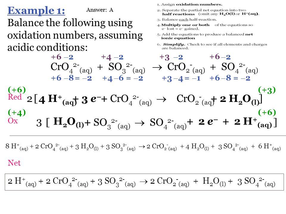 CrO42-(aq) + SO32-(aq)  CrO2-(aq) + SO42-(aq)