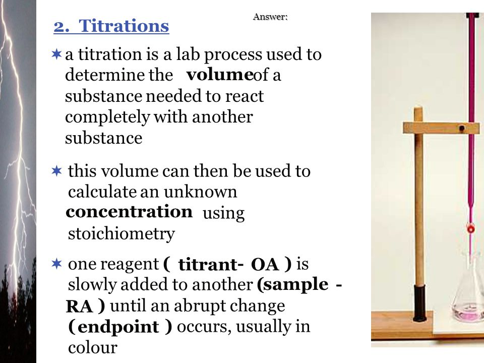 Answer: 2. Titrations.