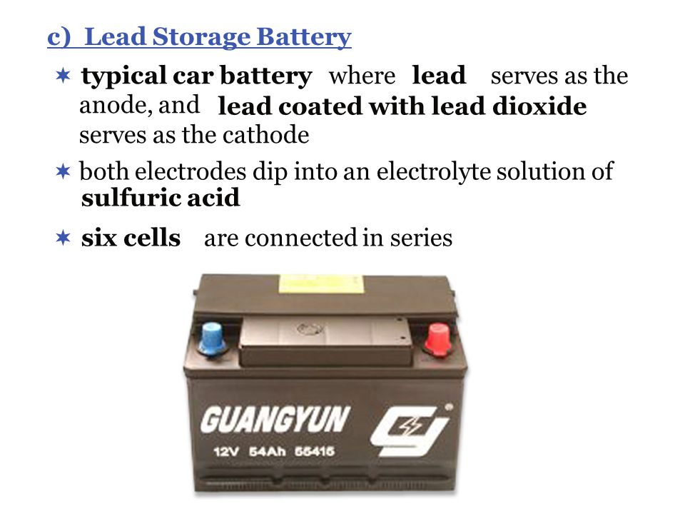 c) Lead Storage Battery