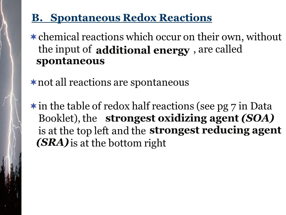 B. Spontaneous Redox Reactions