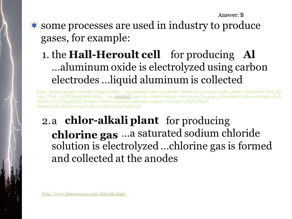some processes are used in industry to produce gases, for example:
