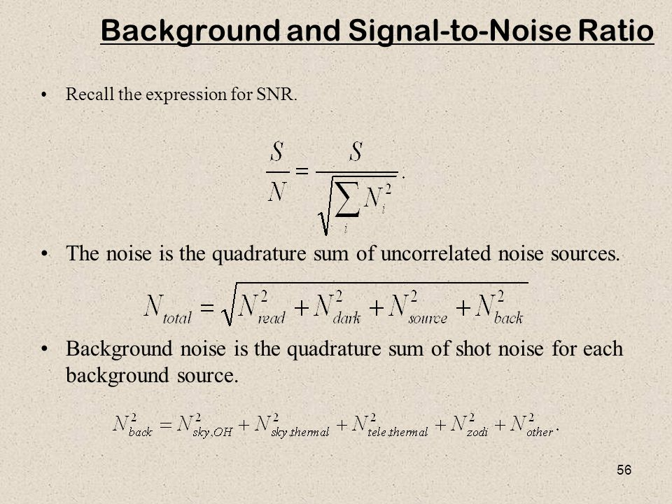 Background and Signal-to-Noise Ratio