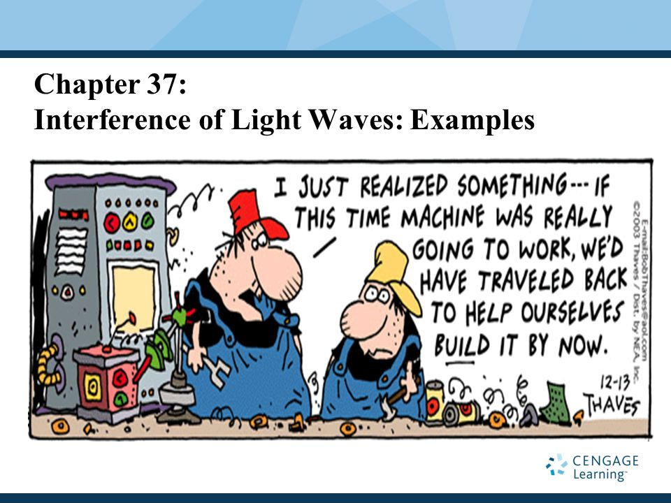 Chapter 37: Interference of Light Waves: Examples