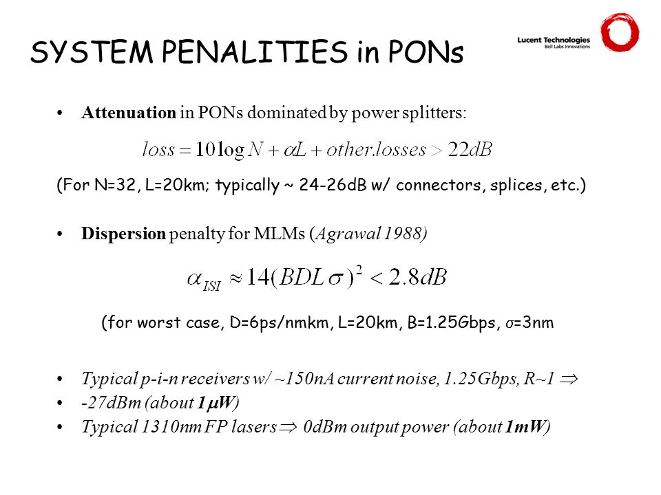 SYSTEM PENALITIES in PONs