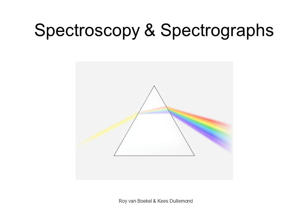 Spectroscopy & Spectrographs