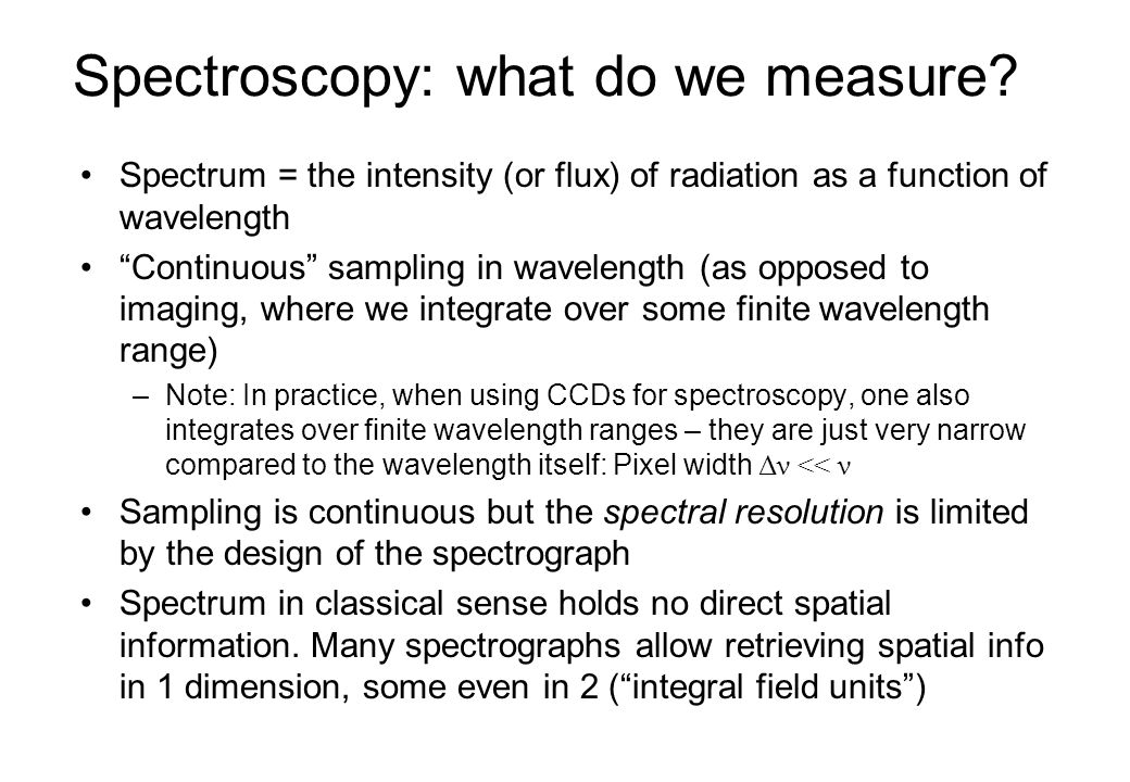 Spectroscopy: what do we measure
