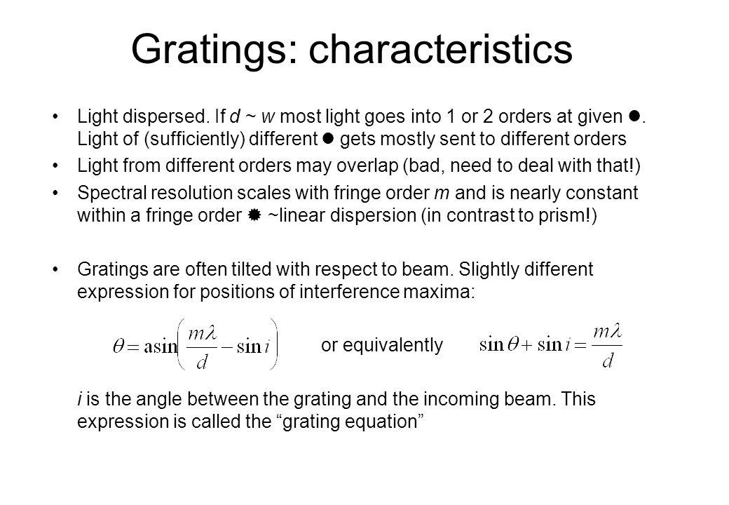Gratings: characteristics