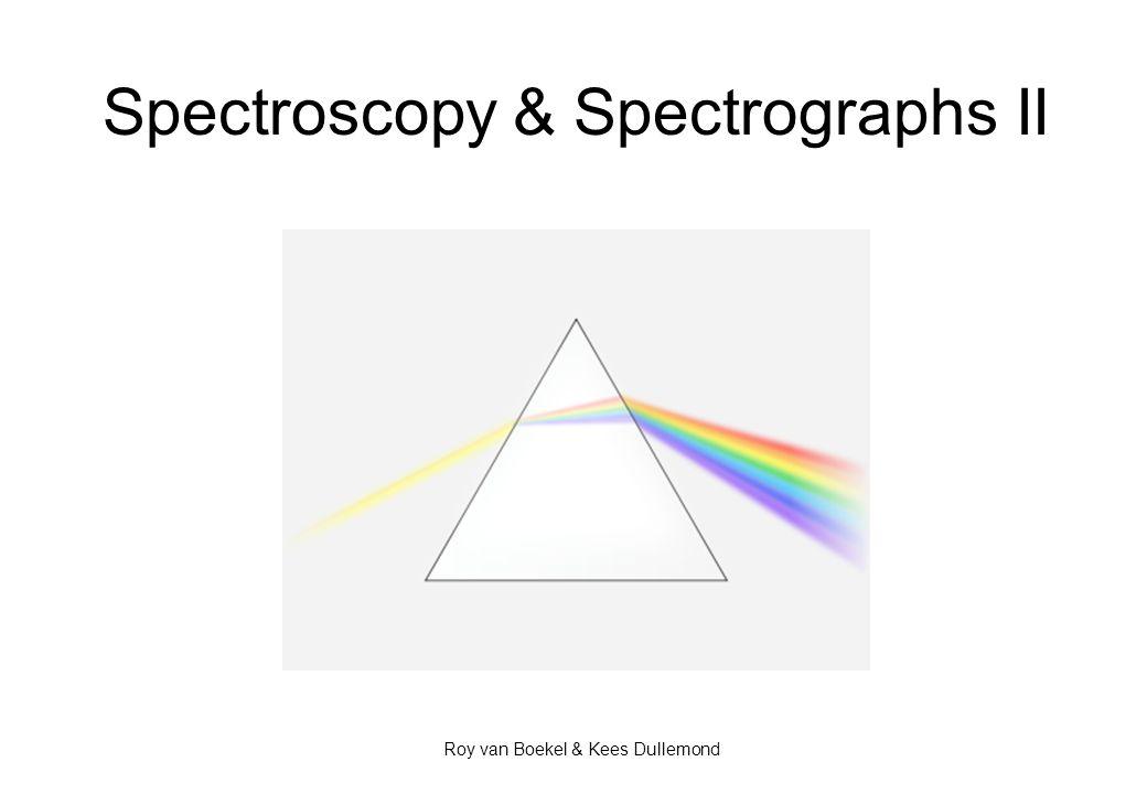Spectroscopy & Spectrographs II