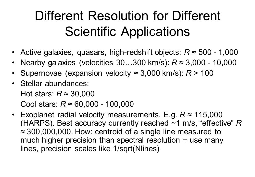 Different Resolution for Different Scientific Applications