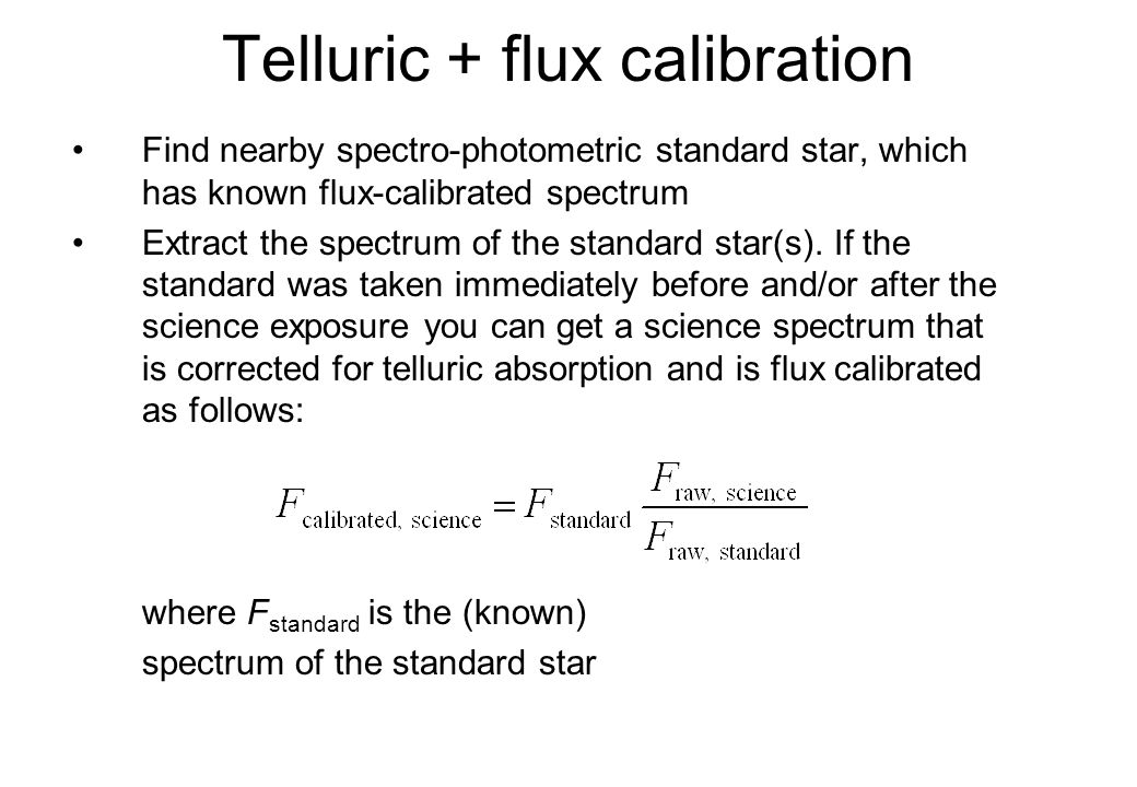 Telluric + flux calibration