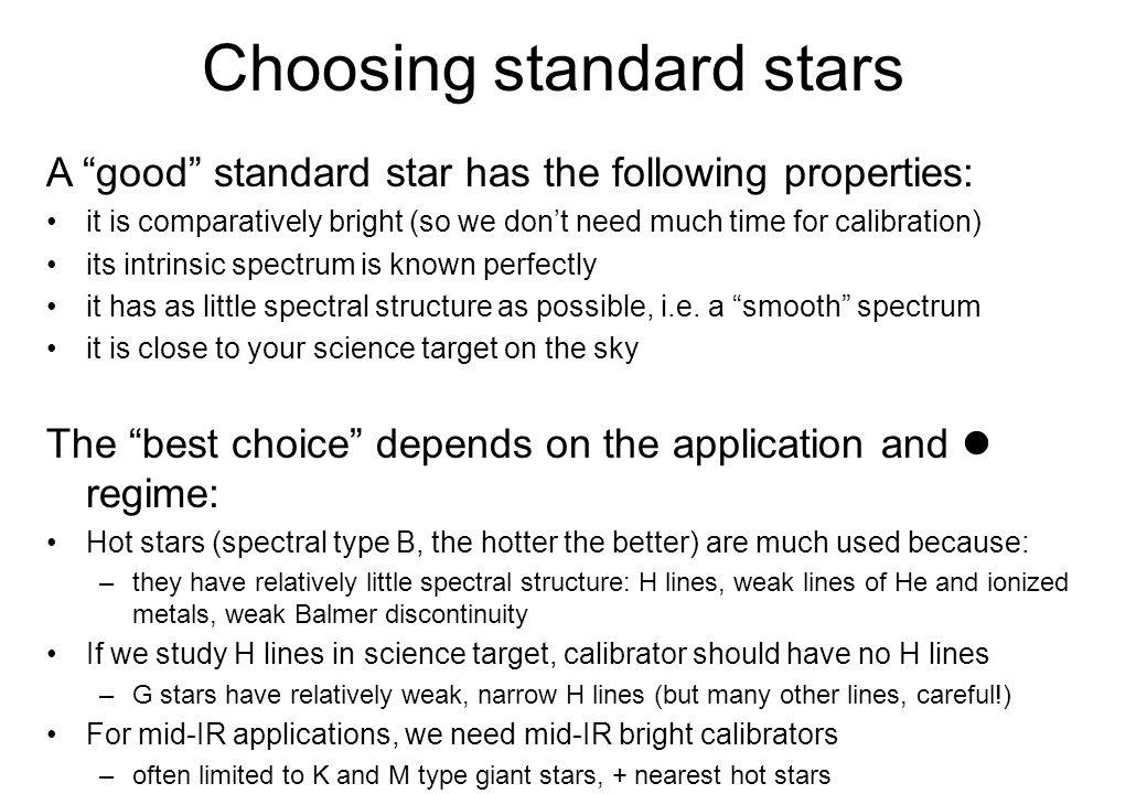 Choosing standard stars
