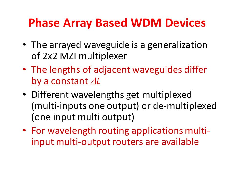Phase Array Based WDM Devices