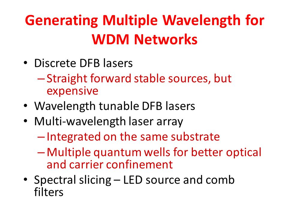 Generating Multiple Wavelength for WDM Networks