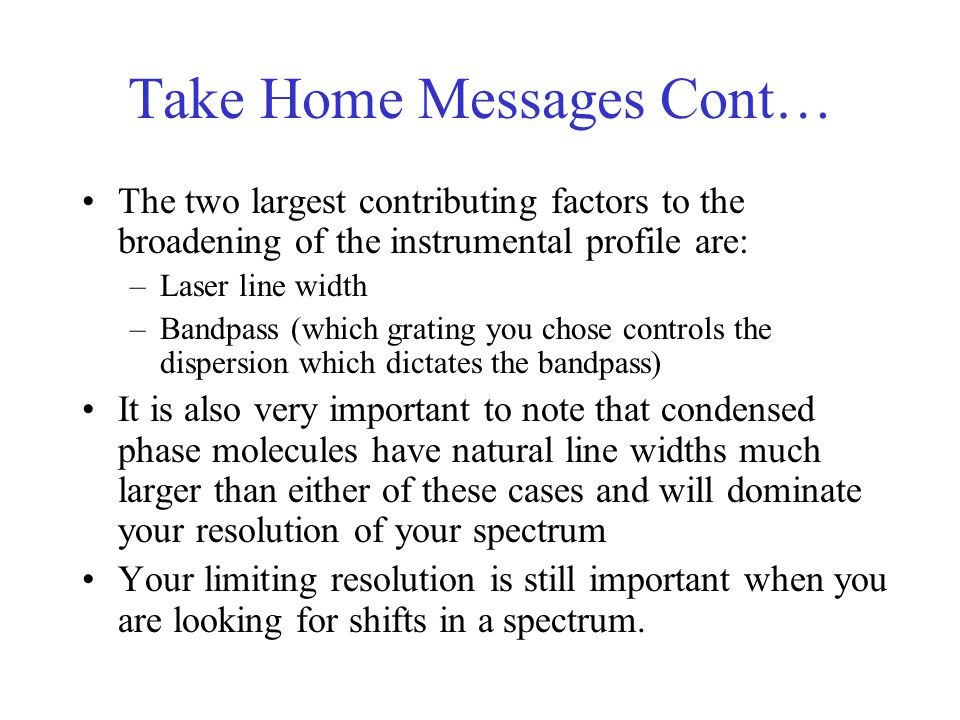 Take Home Messages Cont…
