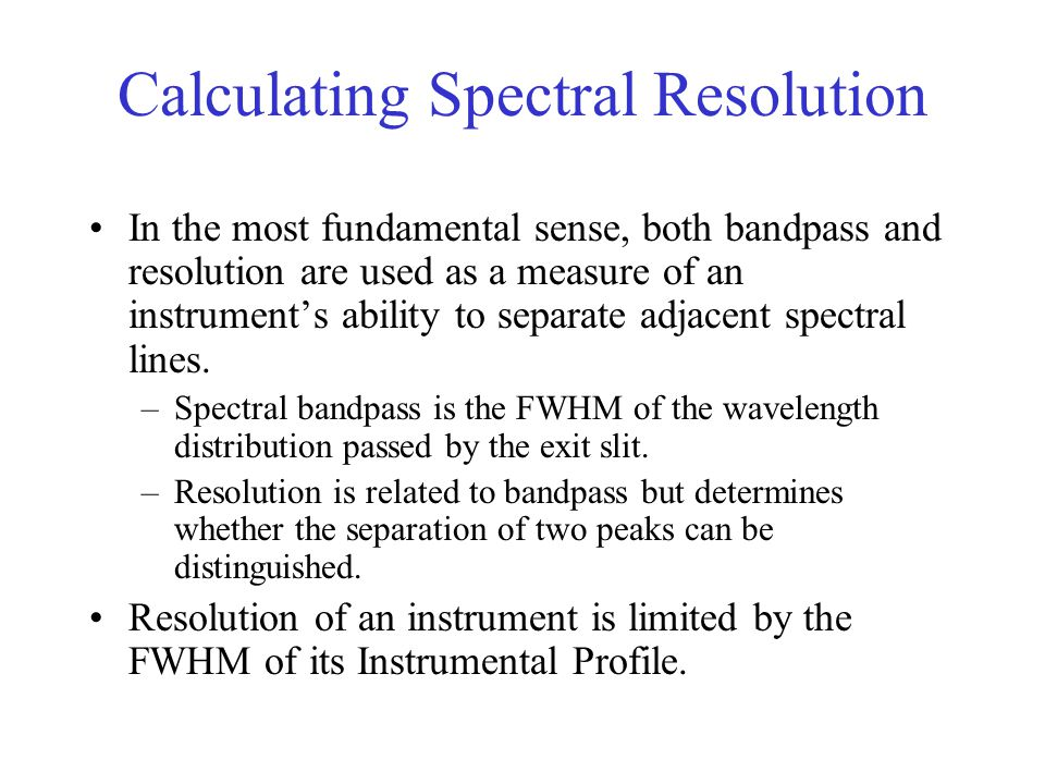 Calculating Spectral Resolution