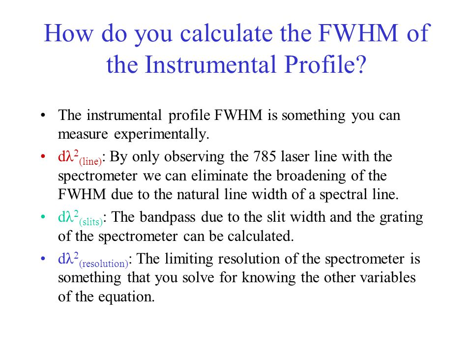 How do you calculate the FWHM of the Instrumental Profile