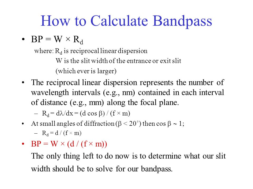 How to Calculate Bandpass