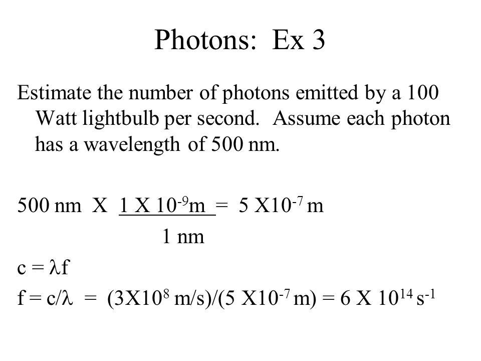 Photons: Ex 3