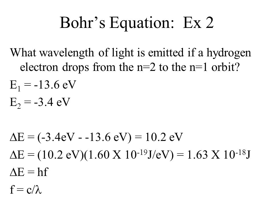 Bohr's Equation: Ex 2