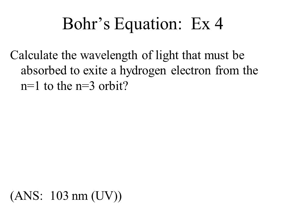 Bohr's Equation: Ex 4