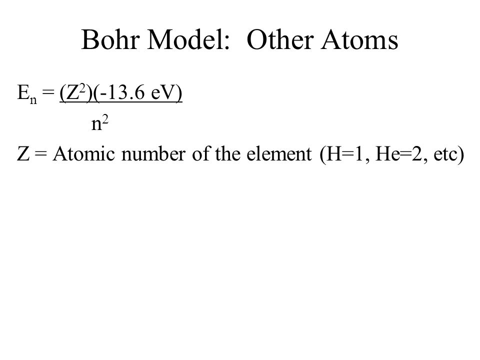 Bohr Model: Other Atoms
