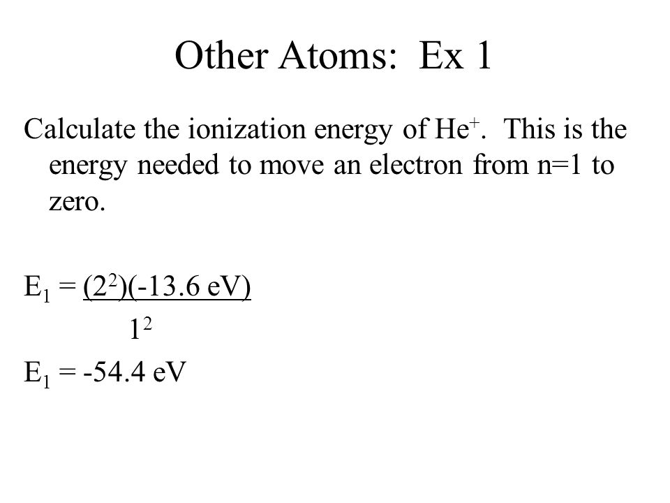 Other Atoms: Ex 1