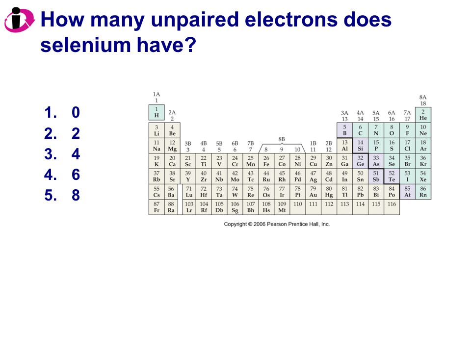 How many unpaired electrons does selenium have