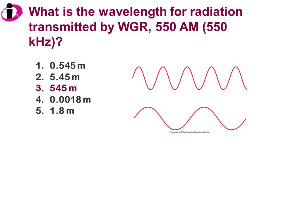 What is the wavelength for radiation transmitted by WGR, 550 AM (550 kHz)