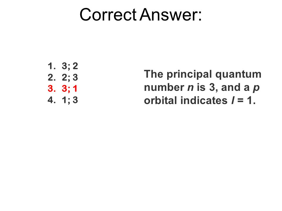 Correct Answer: 3; 2. 2; 3. 3; 1. 1; 3.