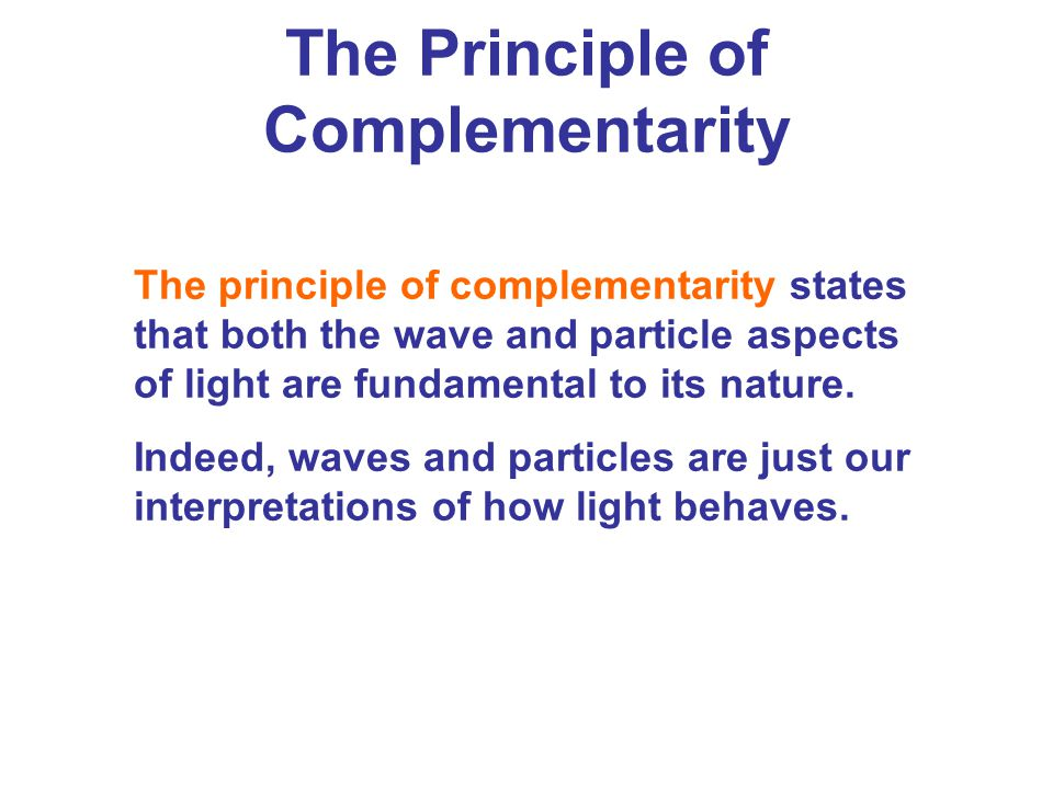 The Principle of Complementarity