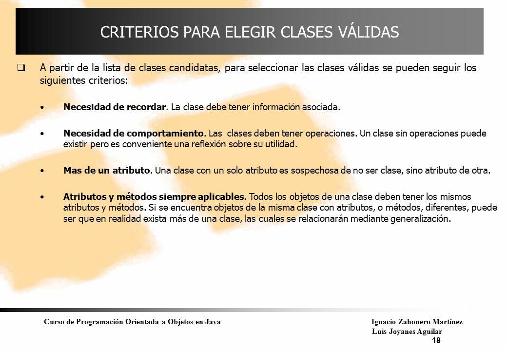 CRITERIOS PARA ELEGIR CLASES VÁLIDAS