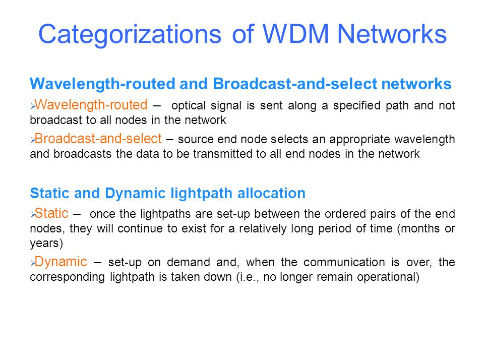 Categorizations of WDM Networks