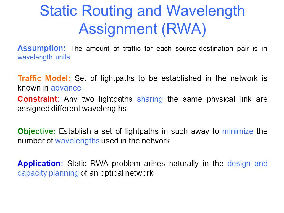 Static Routing and Wavelength Assignment (RWA)