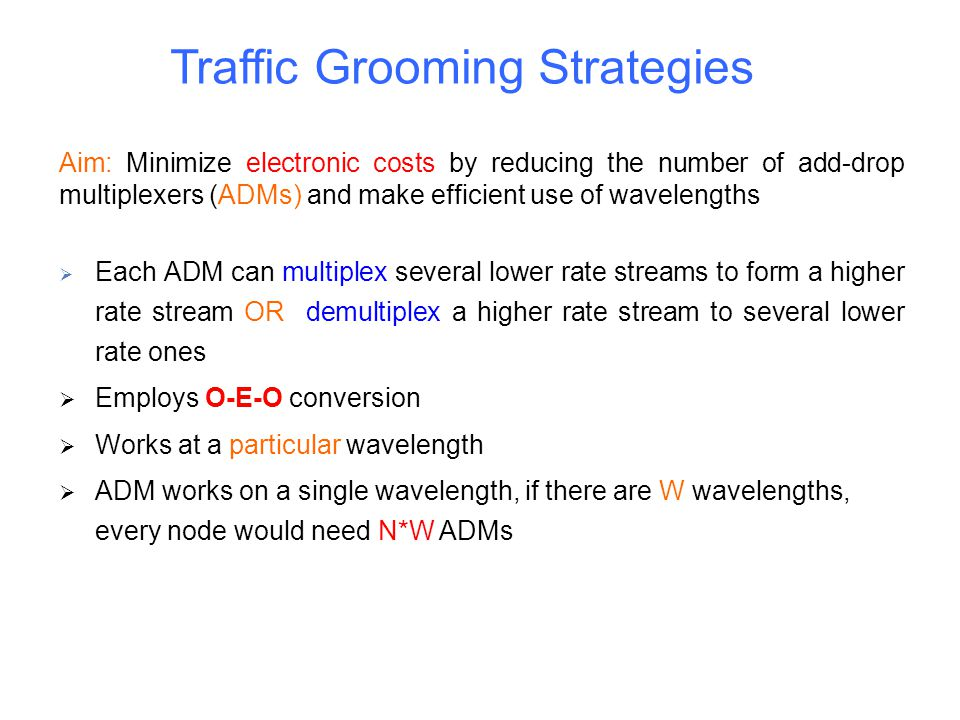 Traffic Grooming Strategies