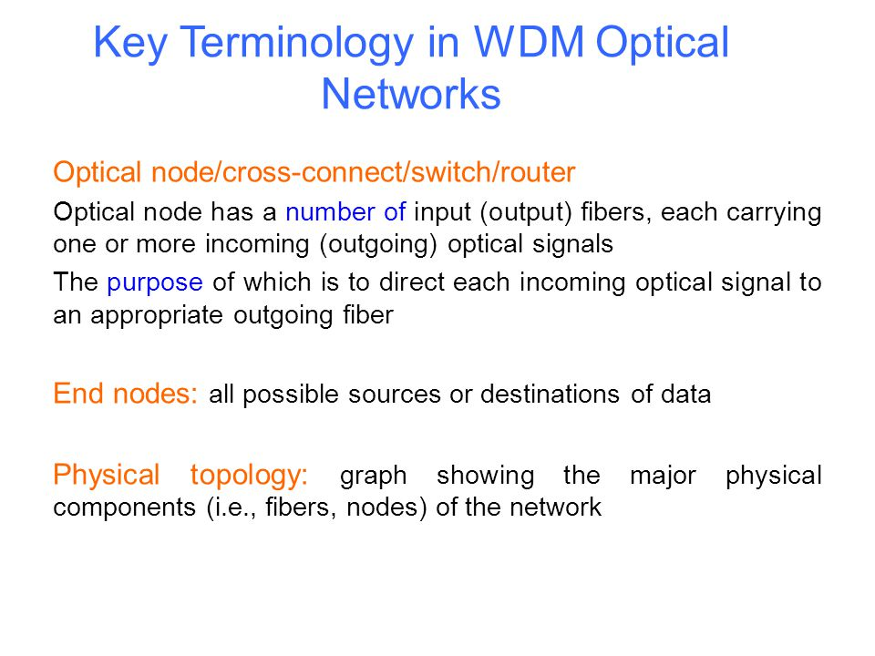 Key Terminology in WDM Optical Networks