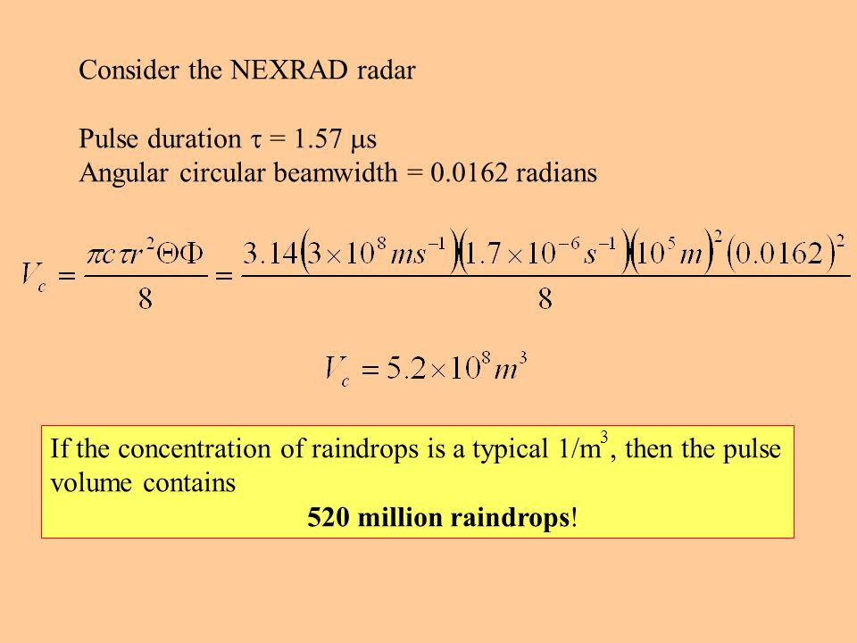 Consider the NEXRAD radar