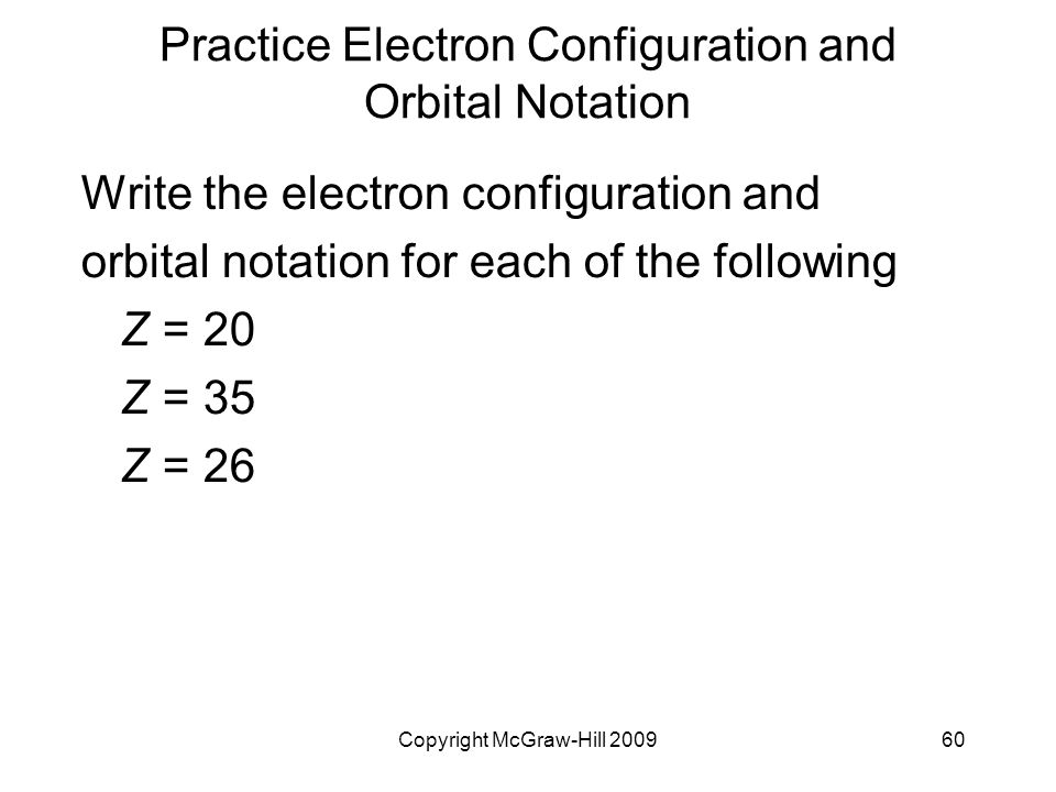 Practice Electron Configuration and Orbital Notation