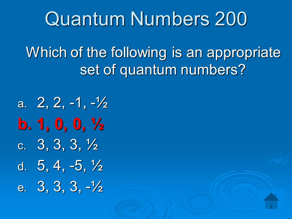 Which of the following is an appropriate set of quantum numbers