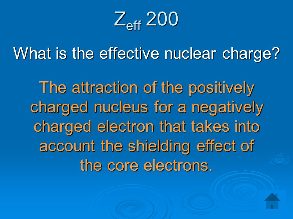What is the effective nuclear charge