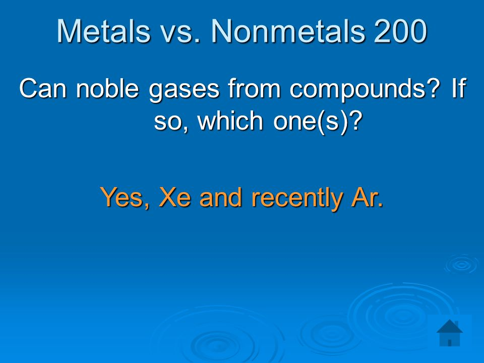 Can noble gases from compounds If so, which one(s)