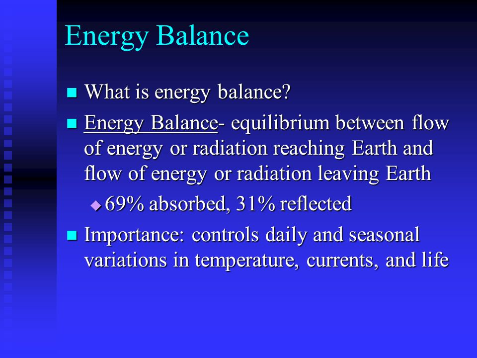 Energy Balance What is energy balance