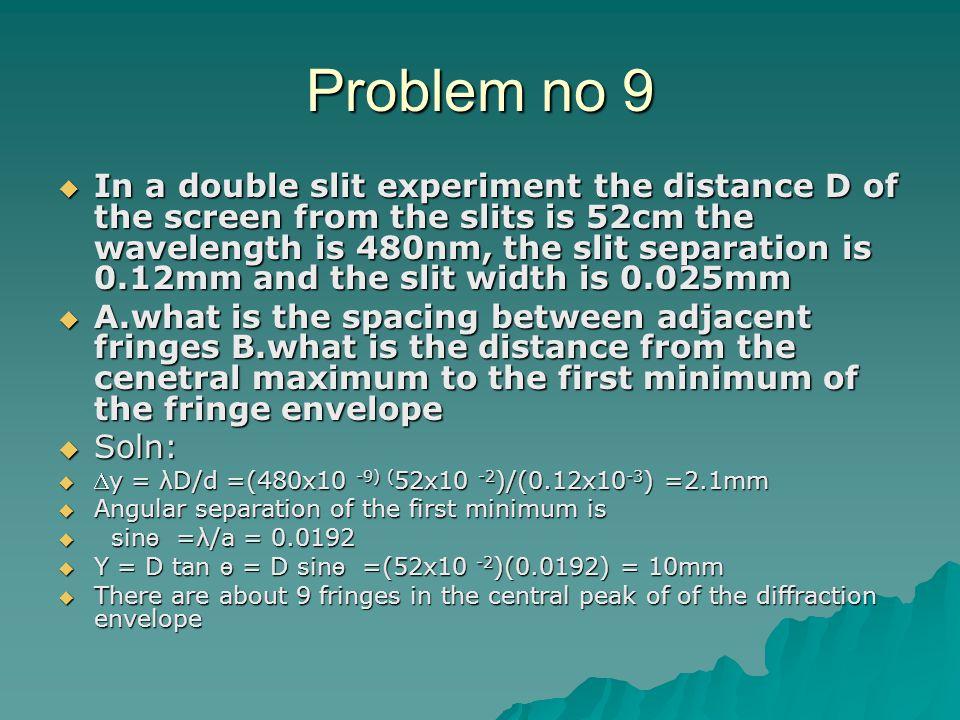 Problem no 9