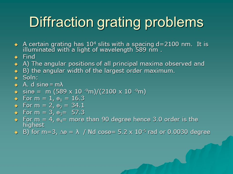 Diffraction grating problems