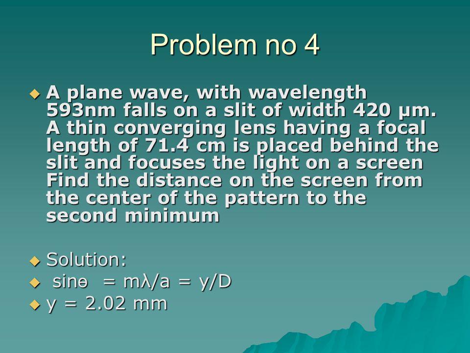 Problem no 4