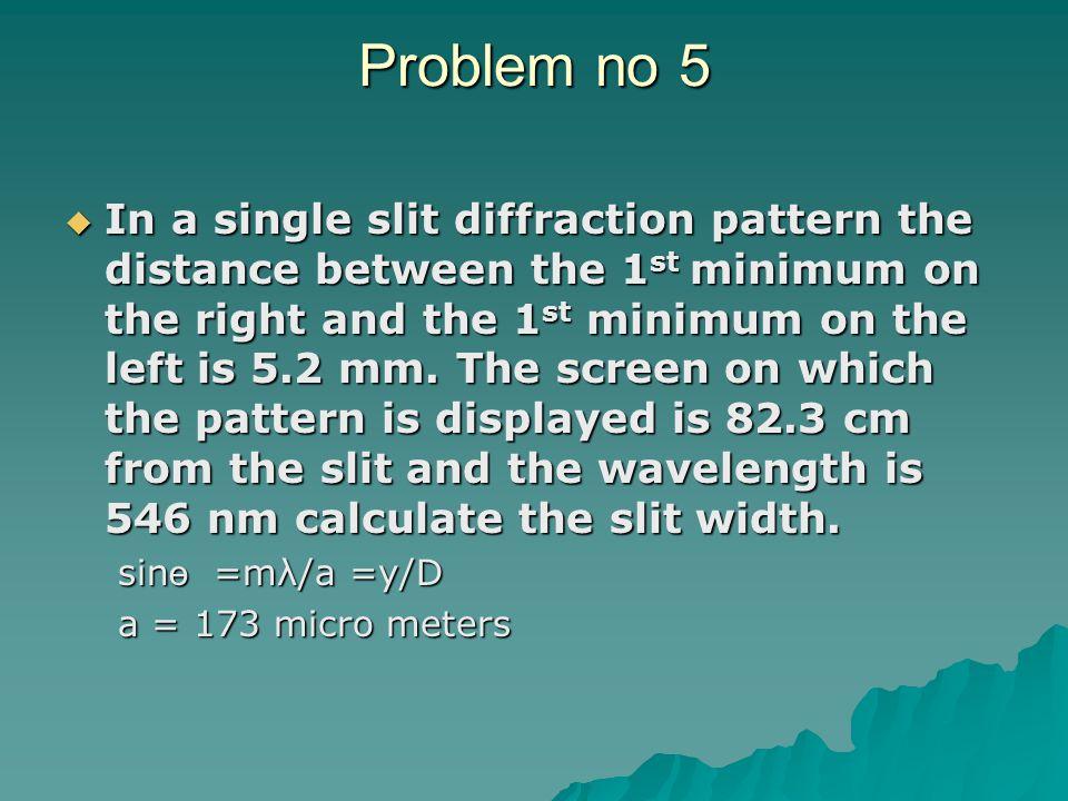 Problem no 5